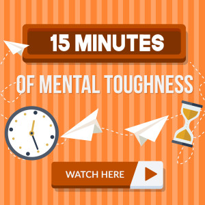 15 Minutes of Mental Toughness