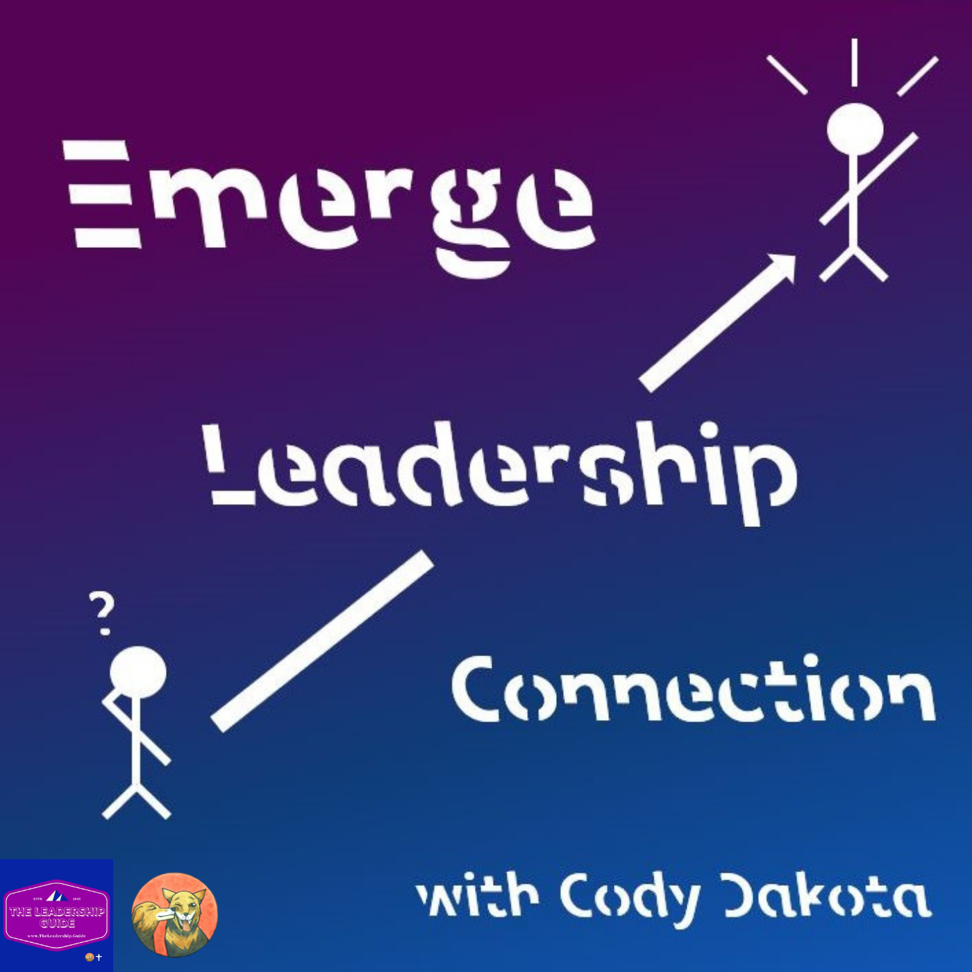 Emerge Leadership Connection with Cody Dakota