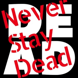 Never Stay Dead: A Comic Book Podcast