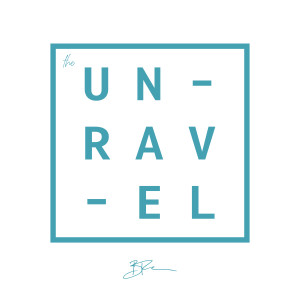 The Unravel with Brady Toops