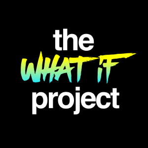 What If Project