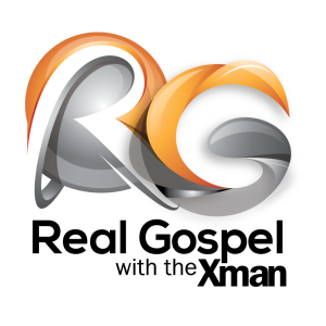 Real Gospel with the Xman Podcast