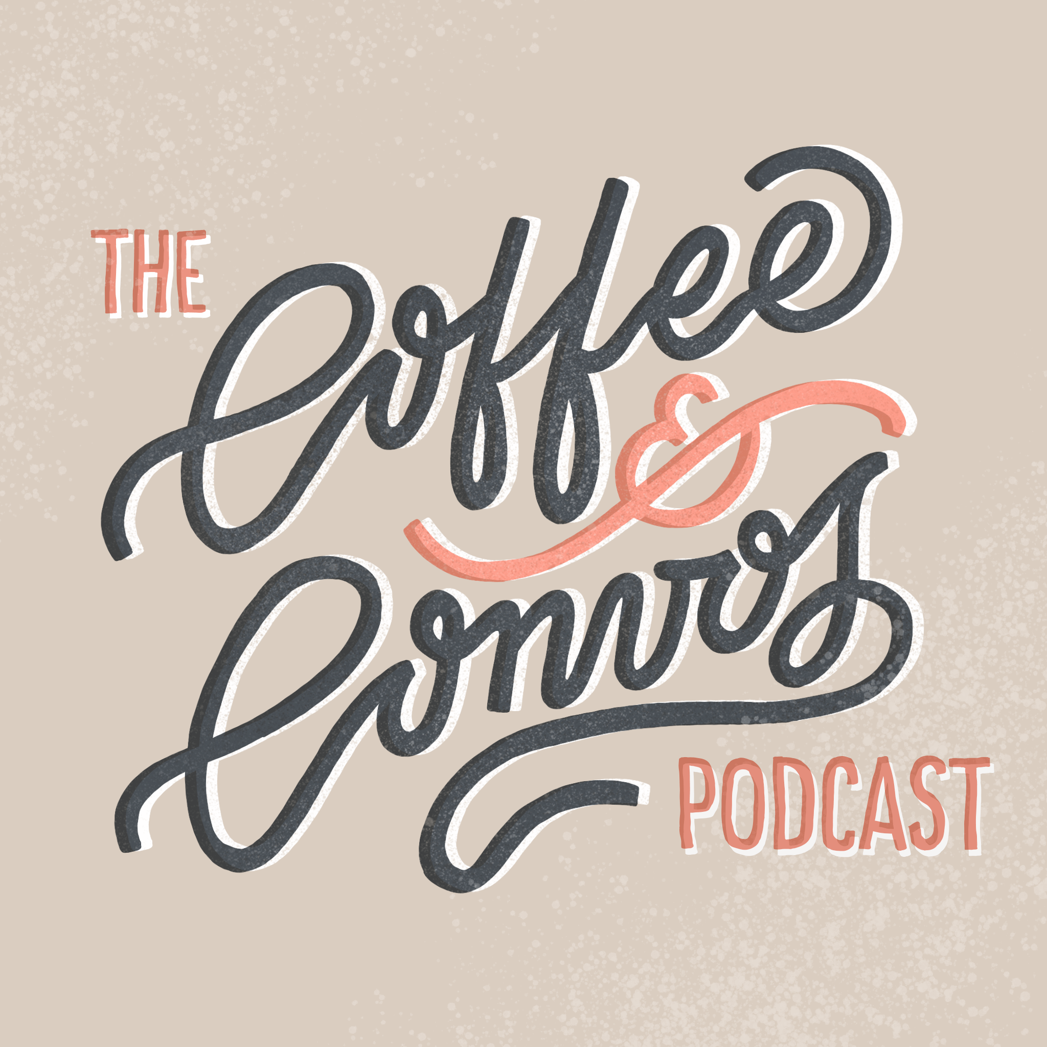 The Coffee & Convos Podcast