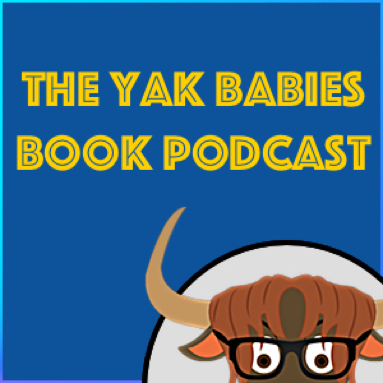 The Yak Babies Book Podcast