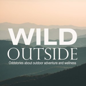The Wild Outside Podcast