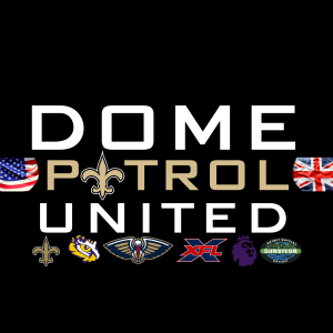 Dome Patrol United | New Orleans Saints