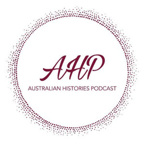 Australian Histories Podcast