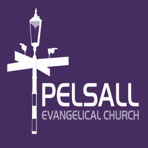 Pelsall Evangelical Church Sermons