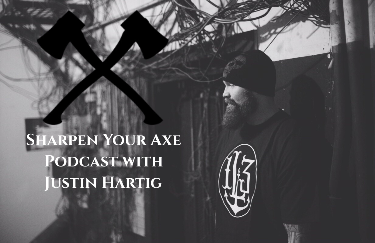 sharpen your axe Podcast