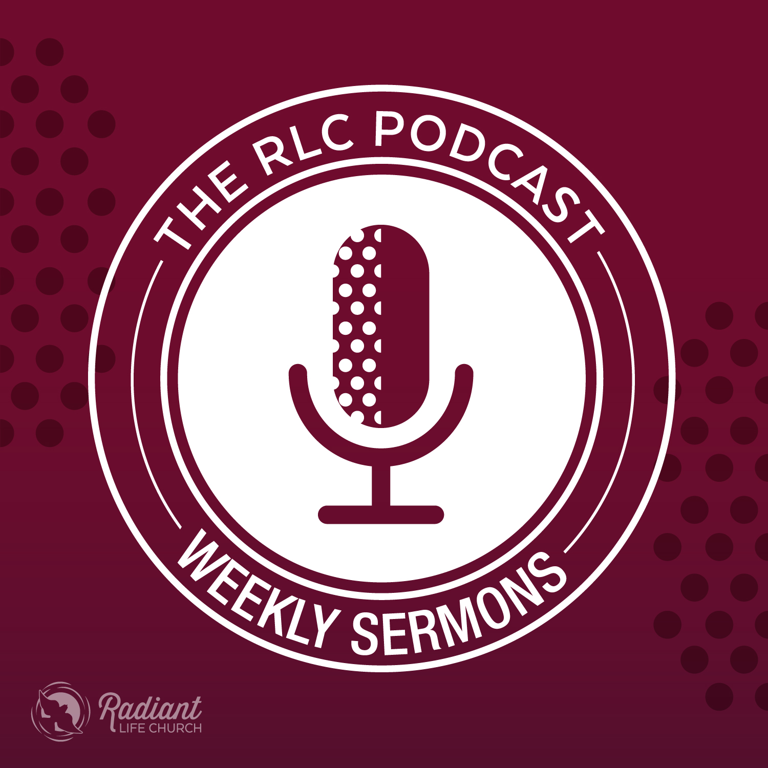 Radiant Life Church Podcast