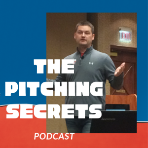 The Pitching Secrets Podcast
