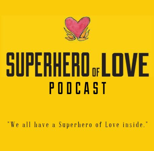 Superhero of Love Podcast