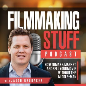 The Filmmaking Stuff Podcast