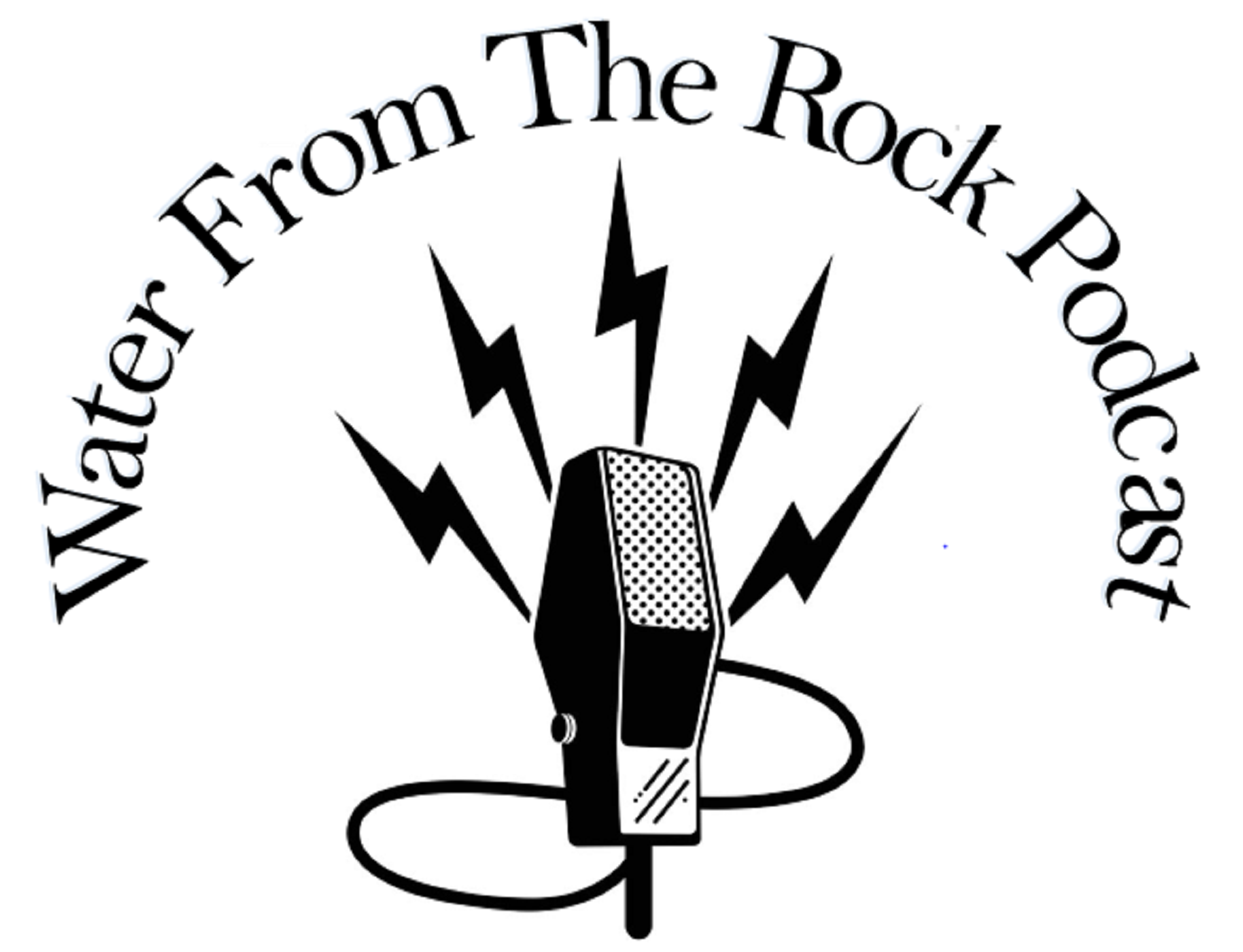 The Water From The Rock Podcast