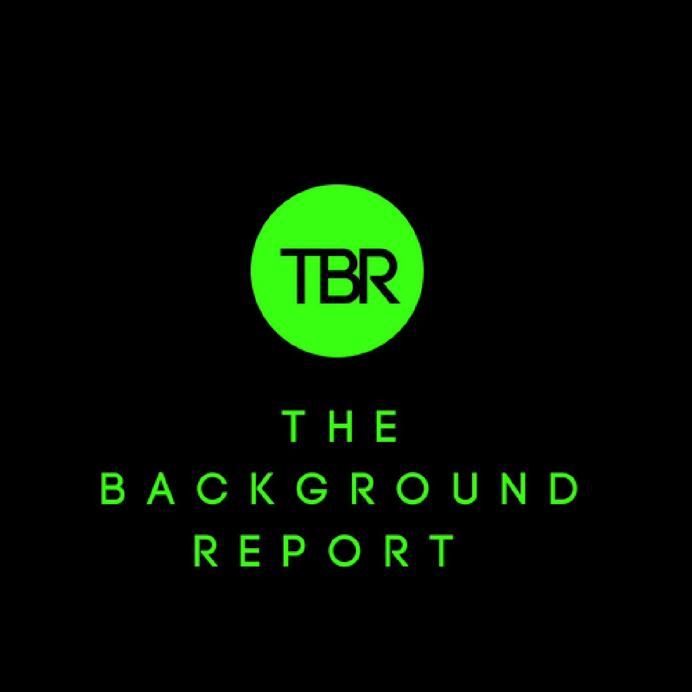 The Background Report