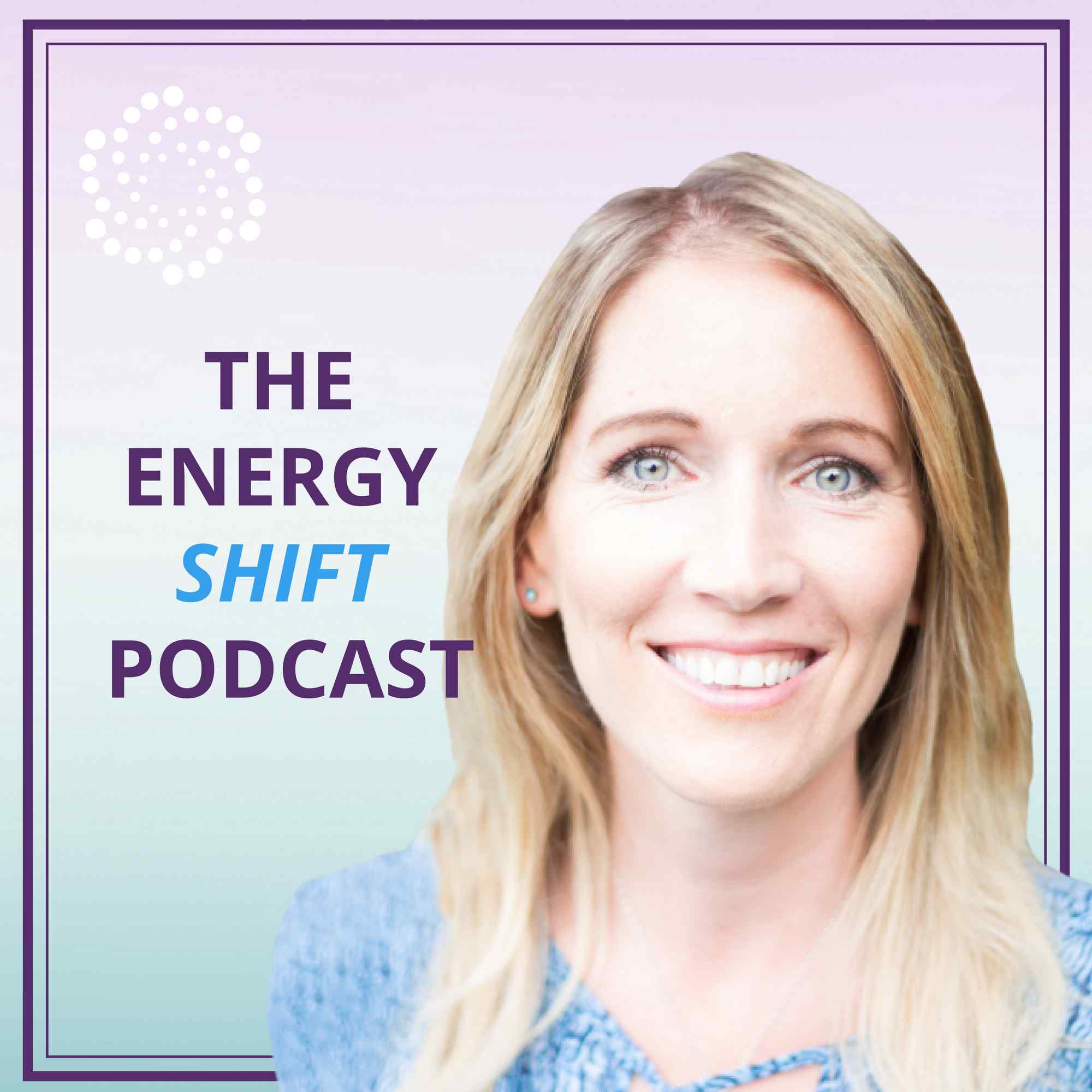 The Energy Shift Podcast