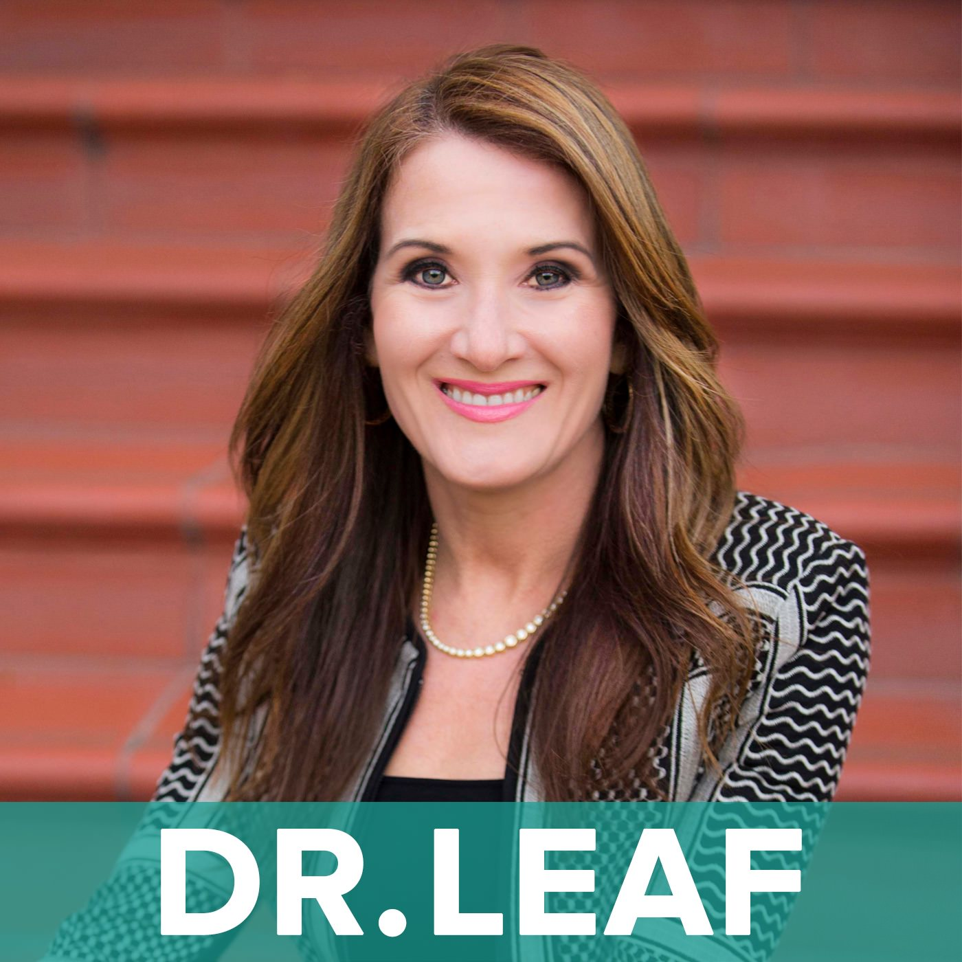 Dr. Caroline Leaf Podcast