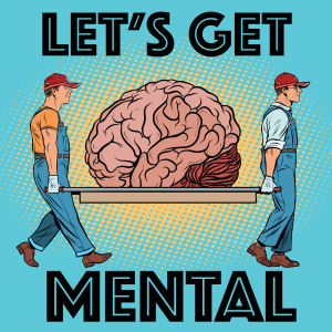 Let's Get Mental by Dustin Driver