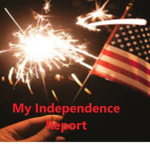 My Independence Report