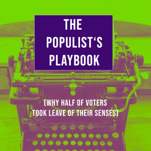 The Populist's Playbook