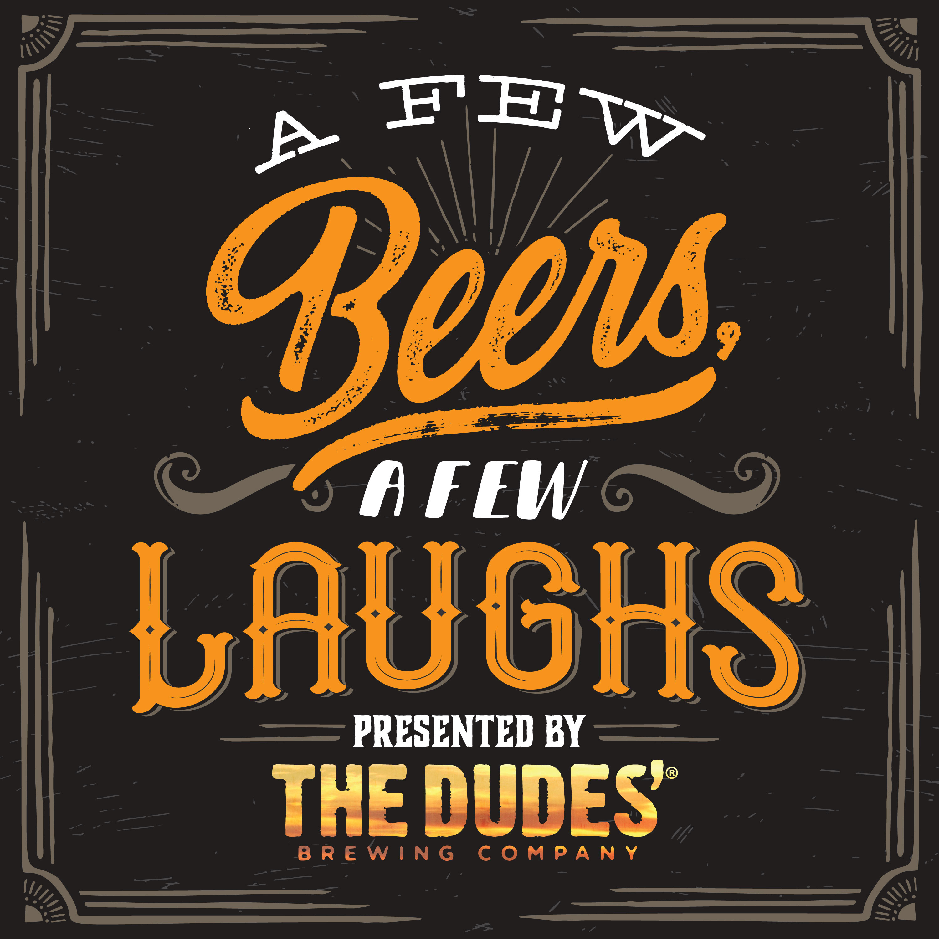 A Few Beers, A Few Laughs