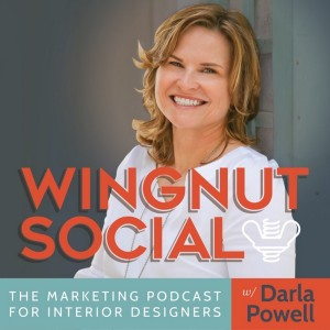 Wingnut Social: The Interior Design Business and Marketing Podcast | Social Media | Interior Designer | Design