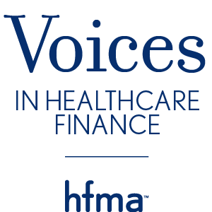 HFMA's Voices in Healthcare Finance