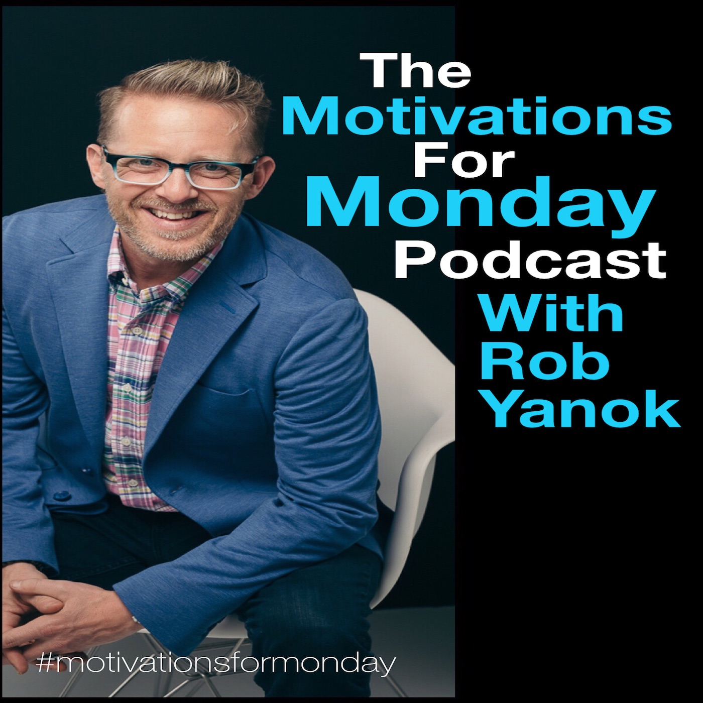 The Motivations for Monday Podcast