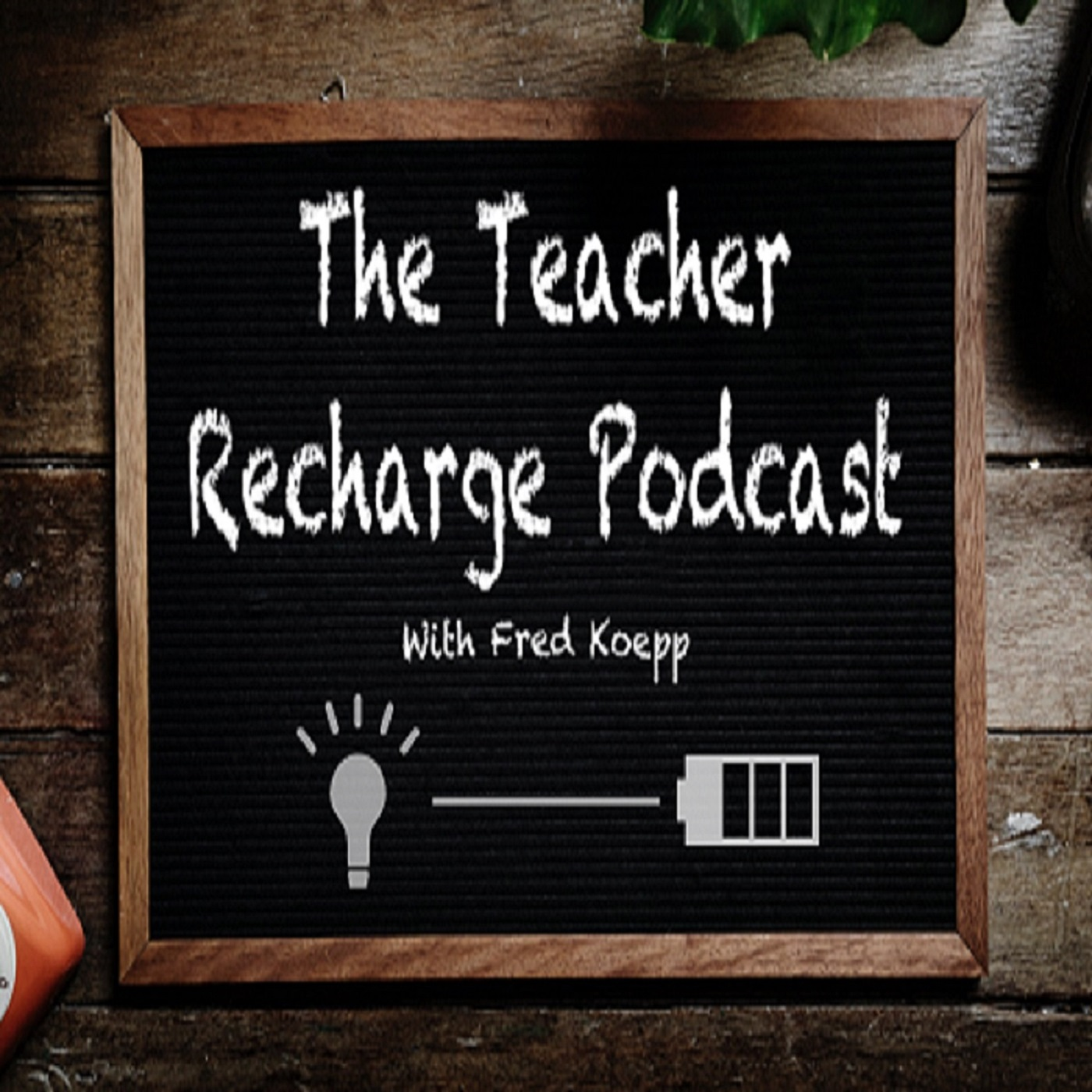 The Teacher Recharge Podcast