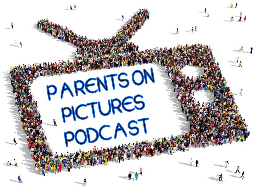 Parents on pictures podcast