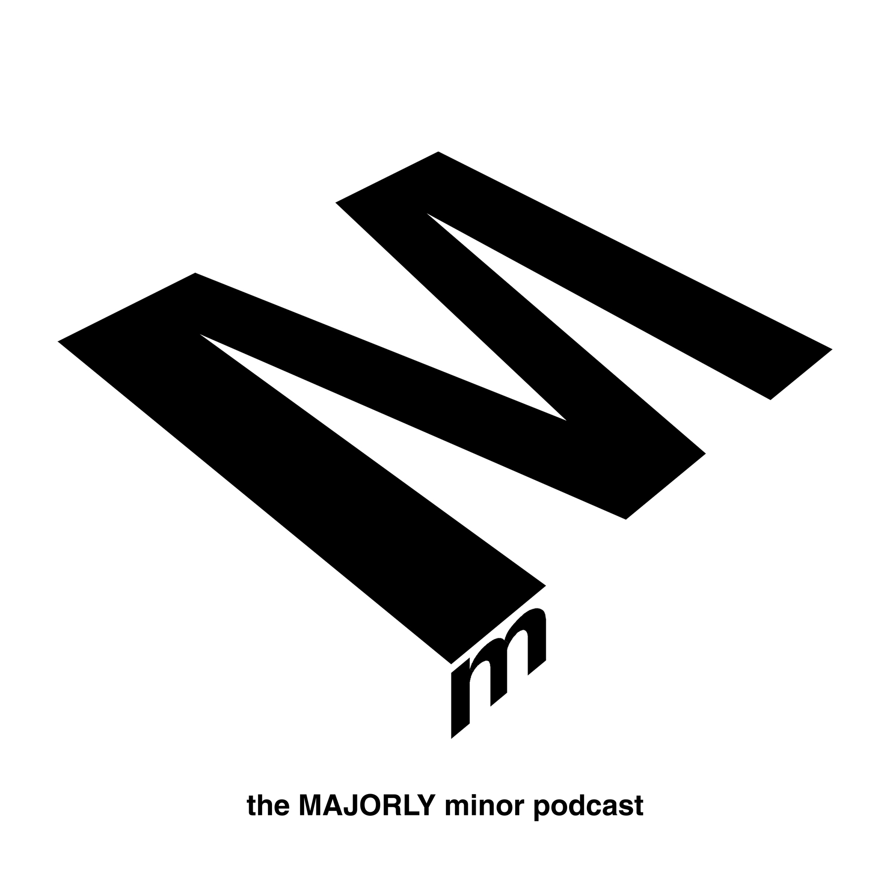 The Majorly Minor Podcast