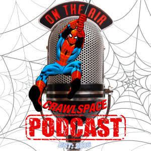 Spider-Man Crawlspace Podcast