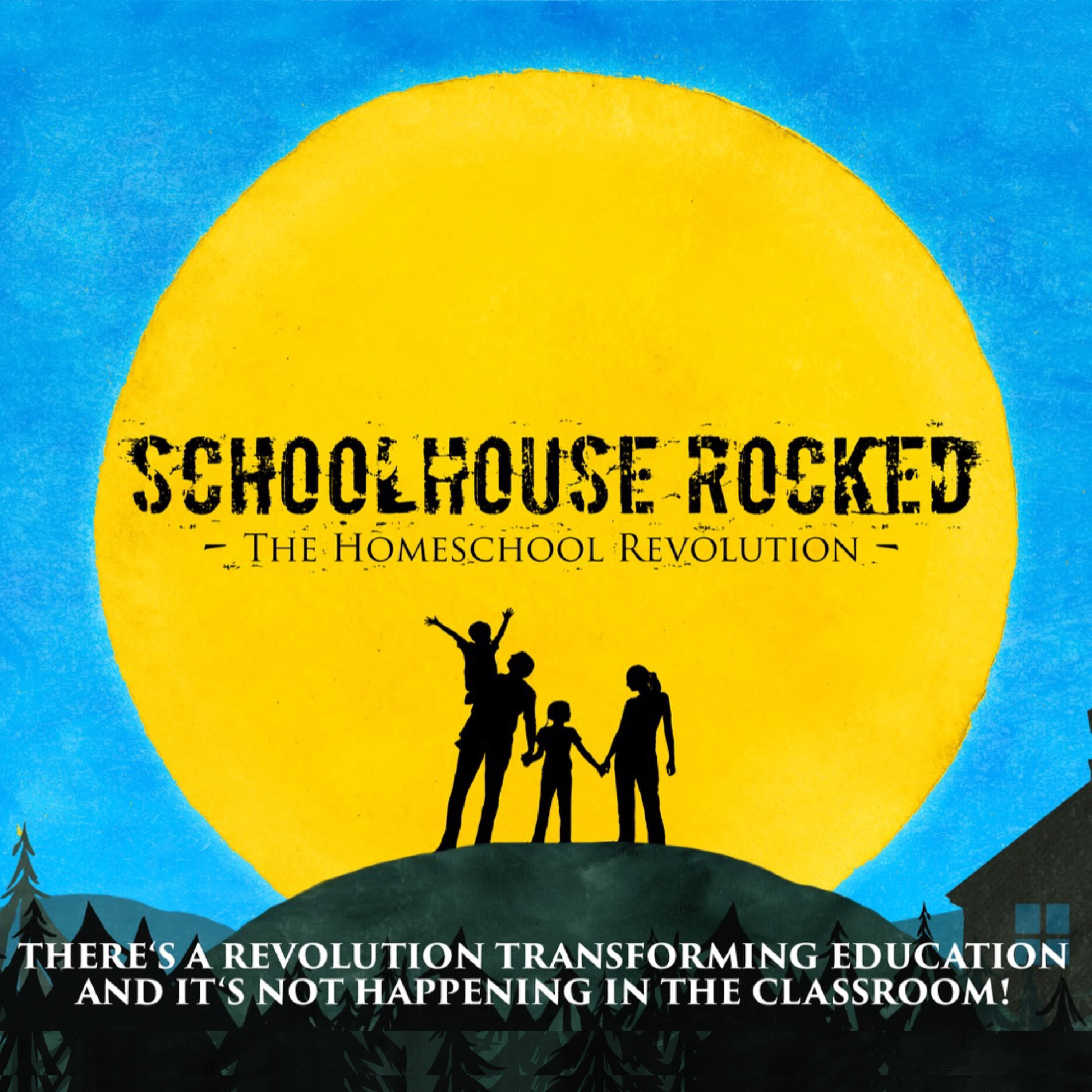 Schoolhouse Rocked: The Homeschool Revolution!