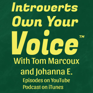 Introverts Own Your Voice Podcast