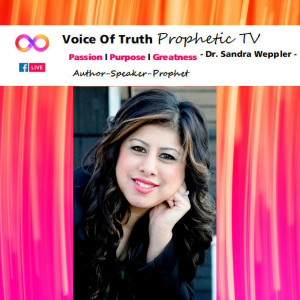 THE VOICE OF TRUTH, PROPHETIC TV PODCAST