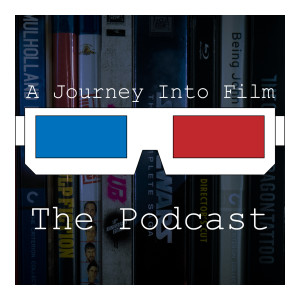 A Journey Into Film: The Podcast