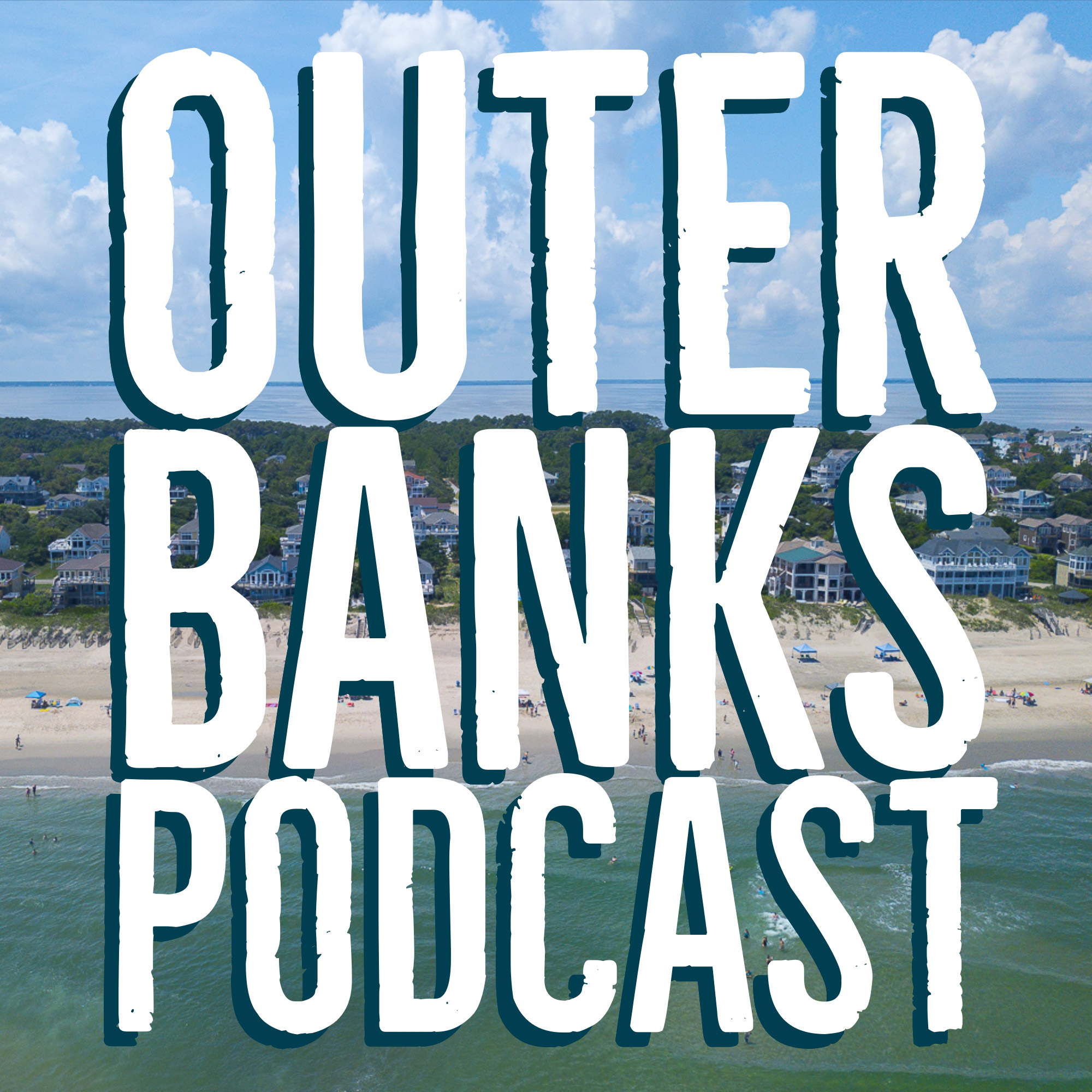 Outer Banks Podcast - Presented By Seaside Vacations