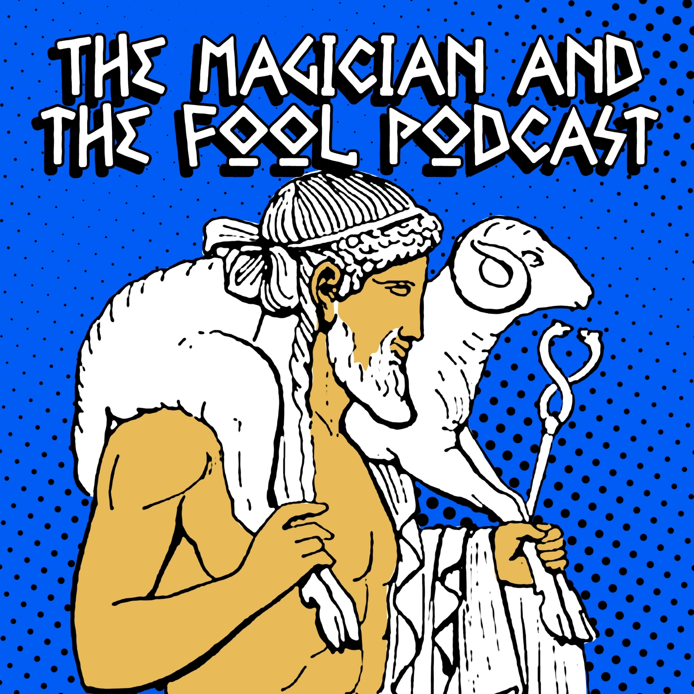 The Magician and the Fool Podcast