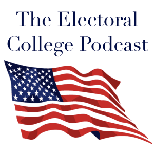 The Electoral College Podcast