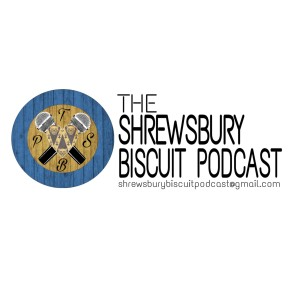 The Shrewsbury Biscuit Podcast