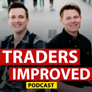 Traders Improved Trading Podcast
