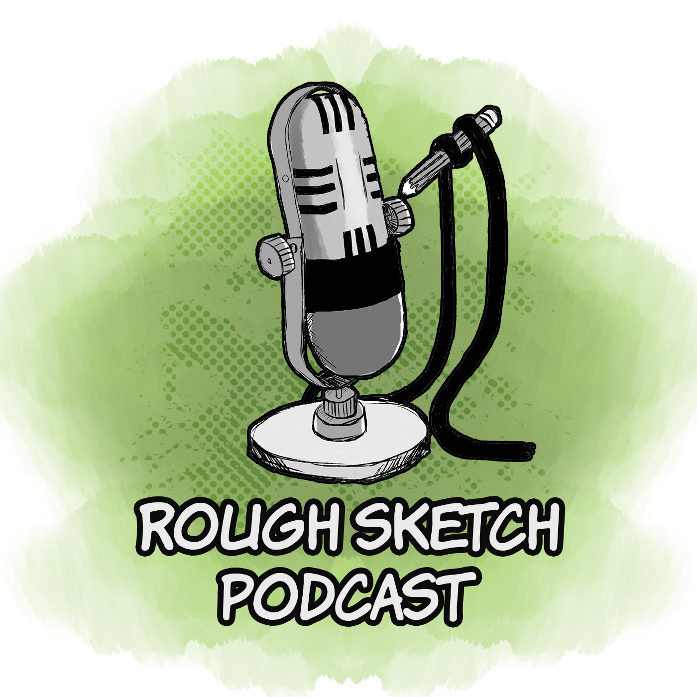 The Rough Sketch Podcast