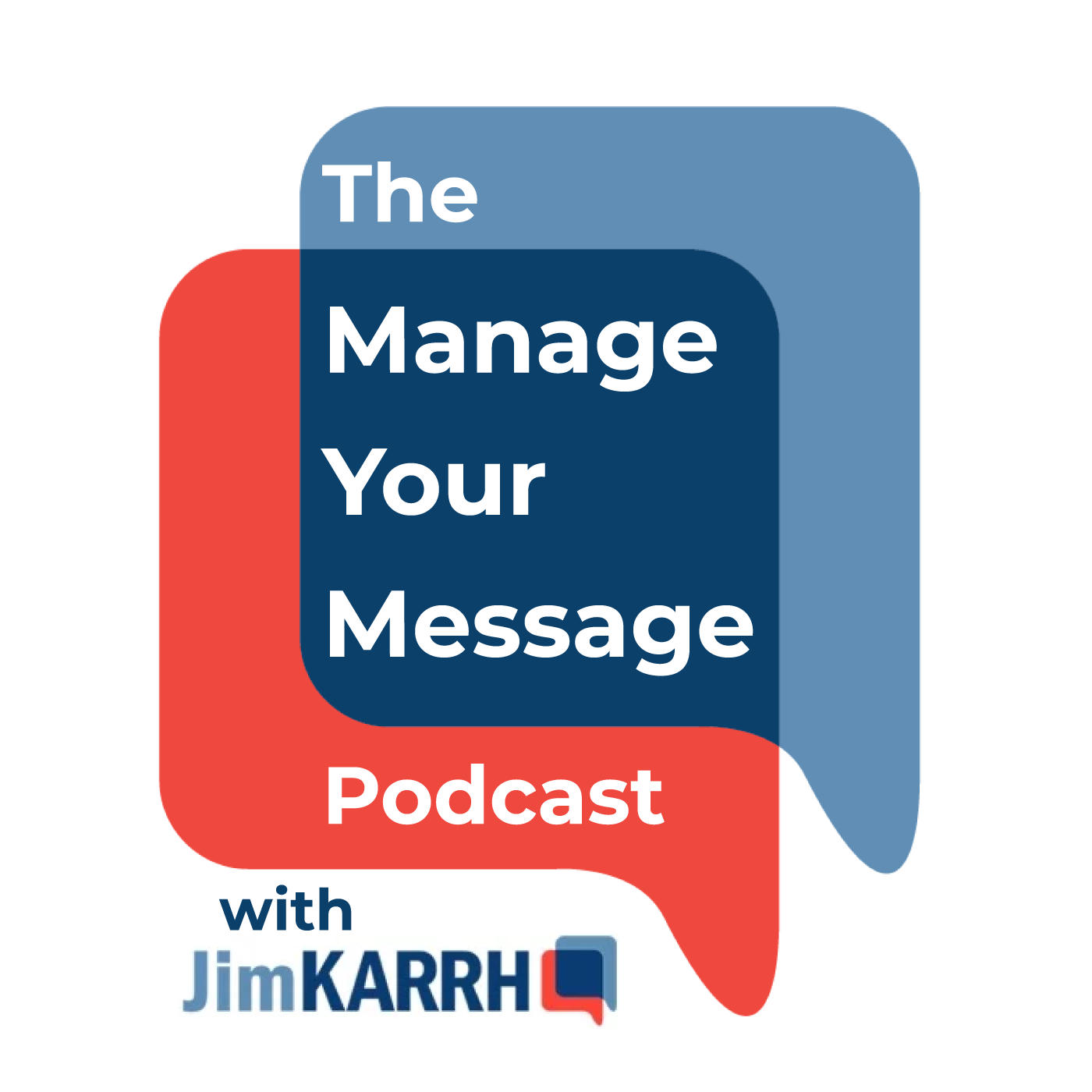 The Manage Your Message Podcast