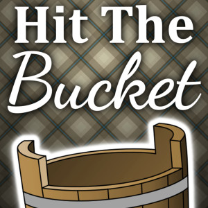Hit The Bucket Podcast