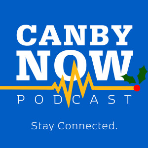 The Canby Now Podcast