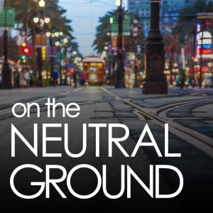 On The Neutral Ground