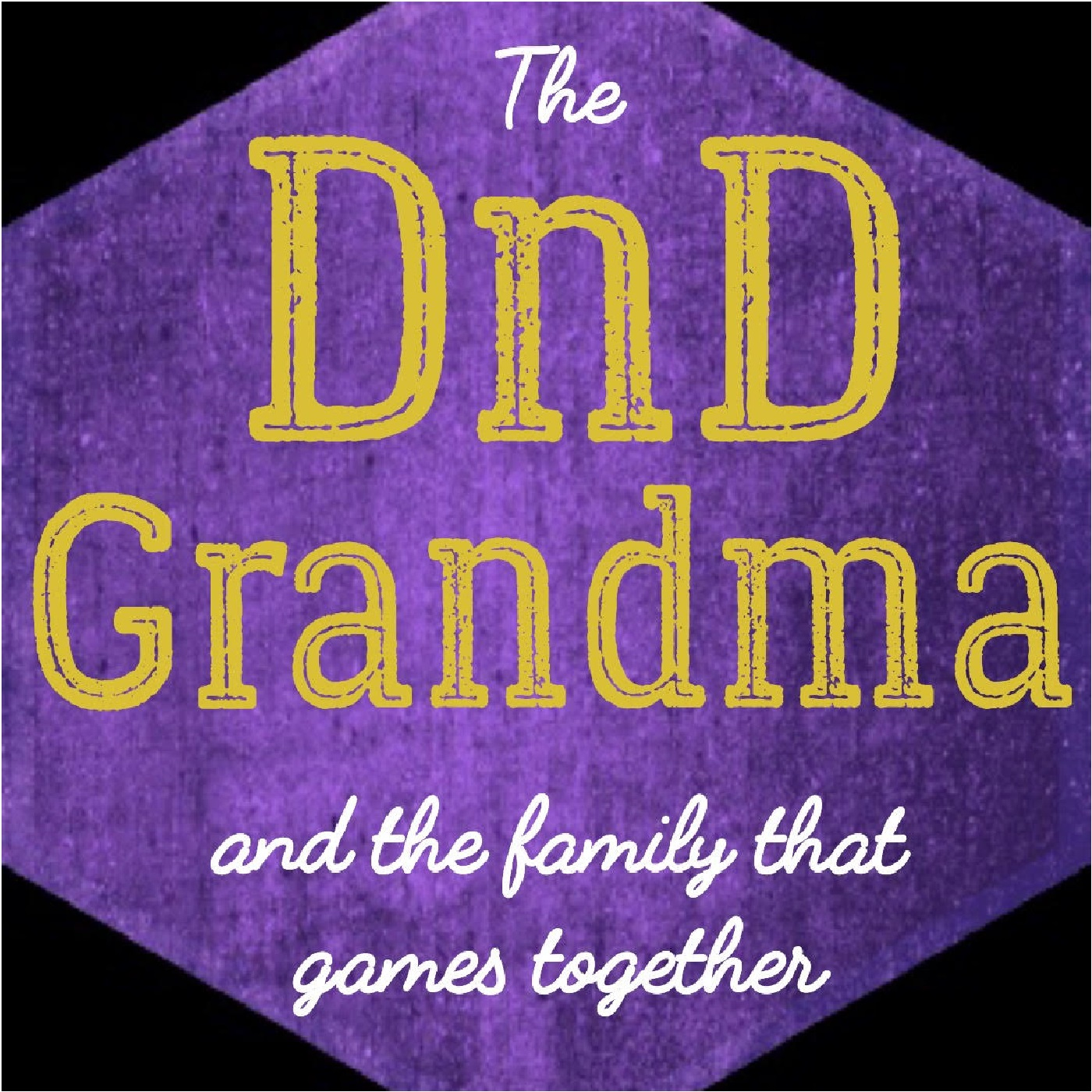 The DnD Grandma and the Family that Games Together