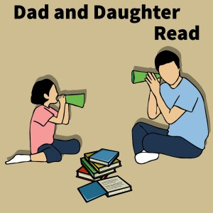 Dad and Daughter Read