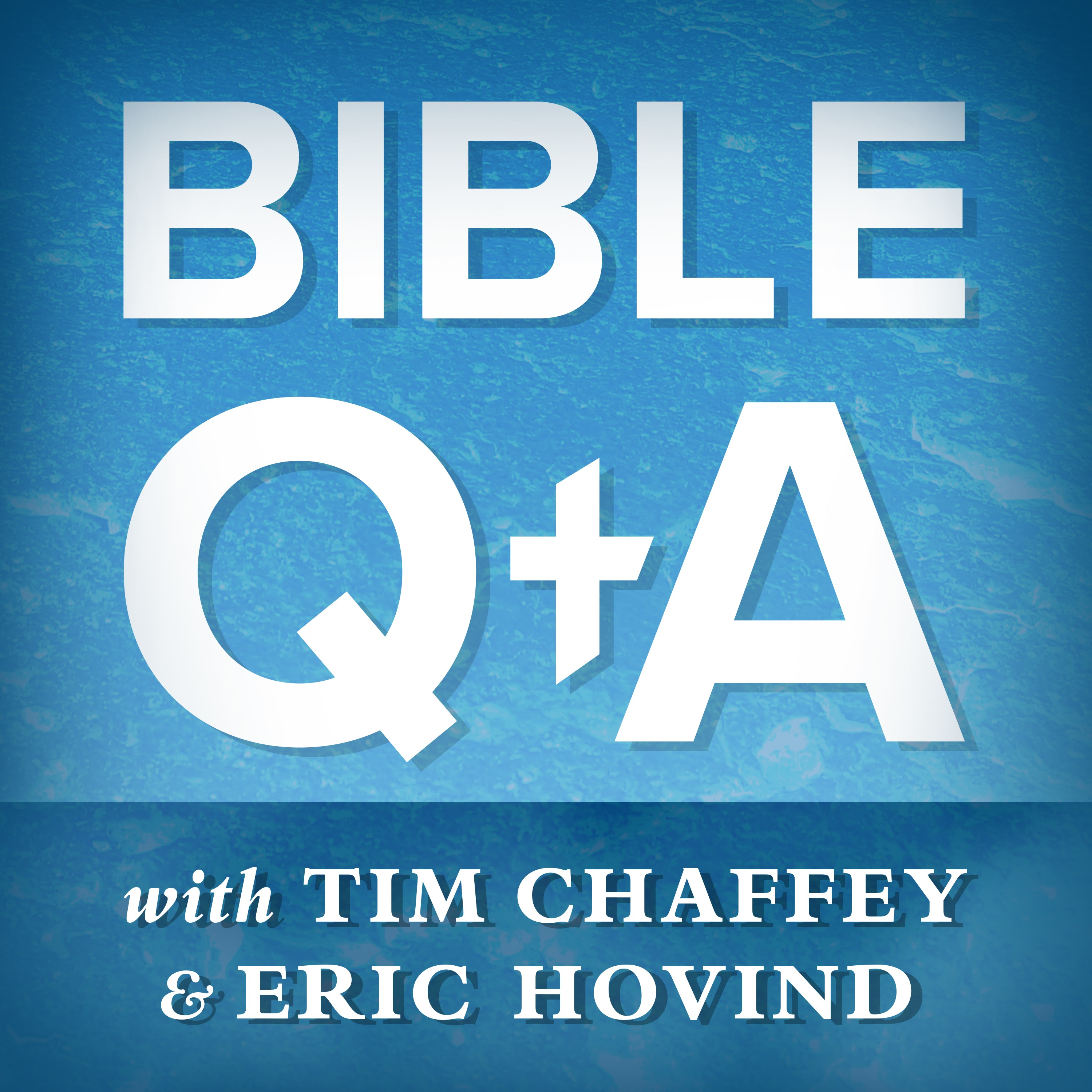 Bible Q&A Podcast