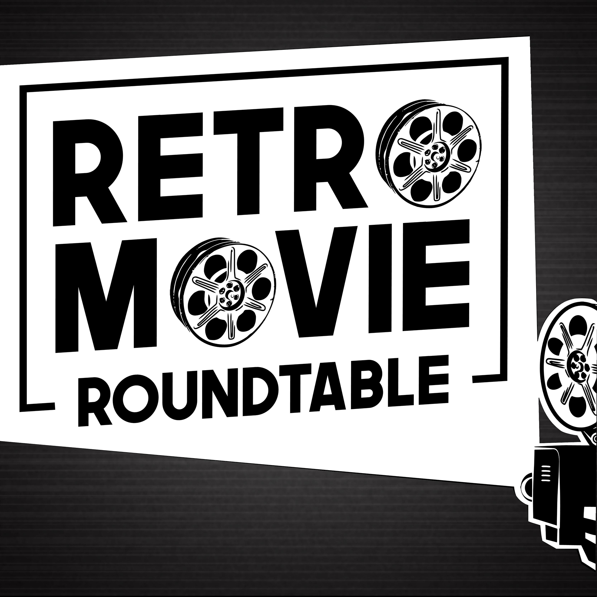Retro Movie Roundtable